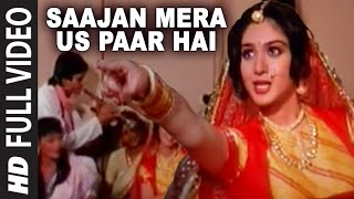 Download Saajan Mera Us Paar Hai [Full Song] | Ganga Jamunaa Saraswati Video