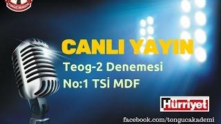 Download Canlı Yayın | Teog-2 Denemesi: 1 TSİ MDF #tonguchurriyette Video
