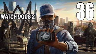 Download Watchdogs 2 - Gameplay Walkthrough Part 36: Blow It Wide Open Video