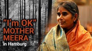Download I am okay' - Mother Meera in Hamburg Video