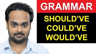 Download SHOULD HAVE, COULD HAVE, WOULD HAVE - English Grammar - How to Use Should've, Could've and Would've Video