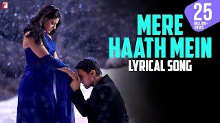 Download Lyrical: Mere Haath Mein Song with Lyrics   Fanaa   Aamir Khan   Kajol   Prasoon Joshi Video
