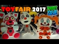 Download Five Nights at Freddy's FNAF TOYFAIR 2017 Funko Plush Series 3 sister location First Look! Coverage Video