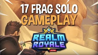 Download Crazy 17 Frag Solo Win!! - Realm Royale Solo Gameplay - Ninja Video