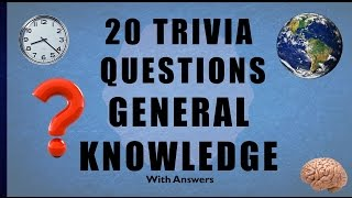 Download 20 Trivia Questions No. 11 (General Knowledge) Video