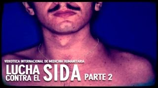 Download Lucha contra el SIDA: Parte 2/3 Video