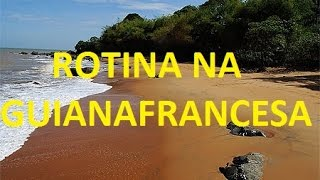Download #3 Eu e a rotina na Guiana Francesa Video