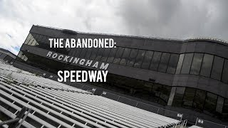 Download The Abandoned Rockingham Speedway Video