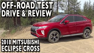 Download Off-Road Review: 2018 Mitsubishi Eclipse Cross S-AWC on Everyman Driver Video