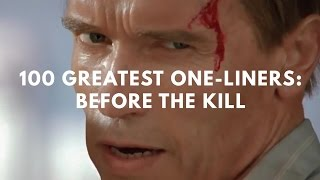Download 100 Greatest One-Liners: Before The Kill Video