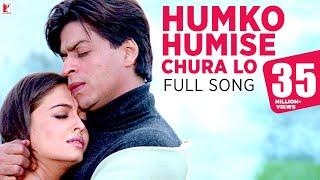 Download Humko Humise Chura Lo - Full Song | Mohabbatein | Shah Rukh Khan | Aishwarya Rai | Lata | Uday Video