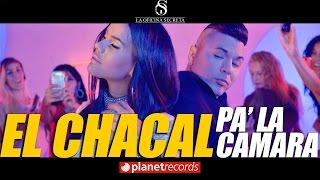 Download EL CHACAL - Pa' La Camara (Video Oficial by FREDDY LOONS) Reggaeton Cubano Cubaton Video