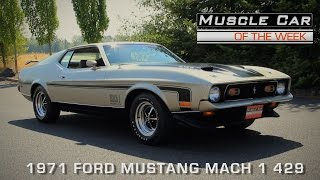 Download Muscle Car Of The Week Episode #125: 1971 Ford Mustang Mach 1 429 Video Video