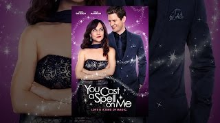 Download You Cast a Spell on Me Video