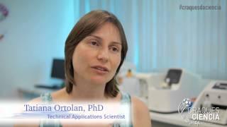 Download Quem são seus Craques da Ciência? Com Tatiana Ortolan - Technical Applications Scientist Video