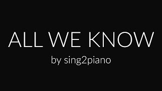 Download All We Know (Piano Karaoke) The Chainsmokers & Phoebe Ryan Video