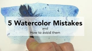 Download 5 Watercolor Mistakes and How to Fix Them Video