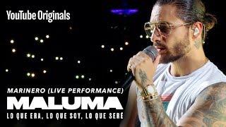 Download Marinero (Live Performance) | MALUMA: Lo Que Era, Lo Que Soy, Lo Que Seré Video