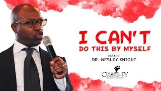 Download CWC SDA featuring Dr. Charles Wesley Knight - ″I Can't Do This By Myself″ Video