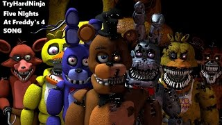 Download (SFM FNAF) Five Nights at Freddy's 4 SONG by TryHardNinja Video