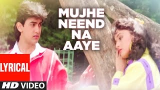 Download ″Mujhe Neend Na Aaye″ Full Lyrical Video || DIL || Aamir Khan, Madhuri Dixit Video