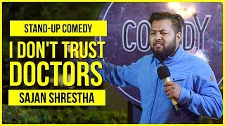 Download I Don't Trust Doctors | Stand-up Comedy by Sajan Shrestha Video