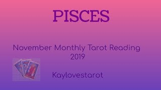 Download PISCES NOVEMBER 2019 MONTHLY TAROT READING Video