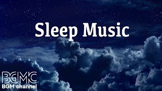 Download Relaxing Sleep Music: Deep Sleeping Music, Relaxing Music, Stress Relief, Meditation Music from BGMC Video