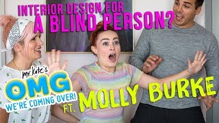 Download Interior Design For A Blind Person? Ft. Molly Burke x OMG We're Coming Over Video
