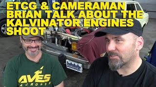 Download ETCG & Cameraman Brian Talk About the Kalvinator Engines Shoot Video