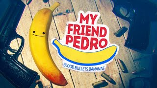 Download MY FRIEND PEDRO FULL GAME WALKTHROUGH Video