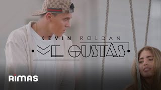 Download Kevin Roldan - Me Gustas Video