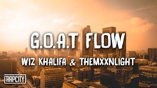 Download Wiz Khalifa - G.O.A.T Flow ft. THEMXXNLIGHT (Lyrics) Video