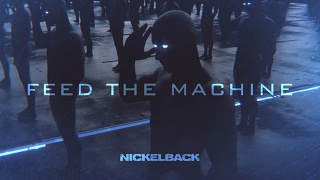 Download Nickelback - Feed The Machine Video