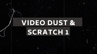 Download Video Dust & Scratch Video