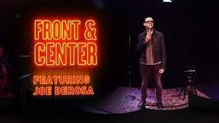 Download Front & Center feat. Joe DeRosa Video
