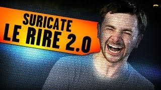 Download SURICATE - Le Rire 2.0 / Internet Laughter Video