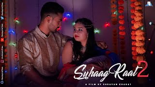 Download Suhaag Raat 2 | Short Film | Ft. Rashmi Video