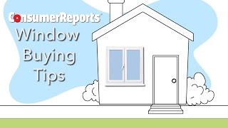 Download Window Shopping Tips | Consumer Reports Video