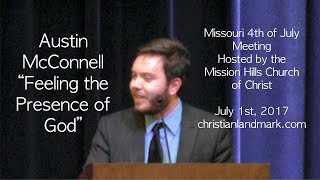 Download Austin McConnell - Feeling the Presence of God Video