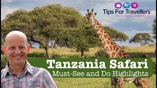 Download Tanzania Safari Tips - How To Have An Incredible Safari In Tanzania! Video
