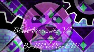 Download Geometry Dash - Blast Processing V2 by IIINePtunEIII (Insane) Video
