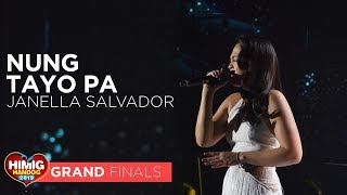 Download Nung Tayo Pa - Janella Salvador   Himig Handog 2019 Grand Finals Video