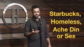 Download Starbucks, Acche Din or Sex, Homeless | Stand-Up Comedy by Shimit Mathur Video