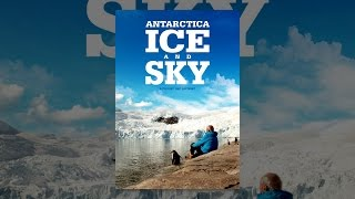 Download Antarctica: Ice and Sky Video