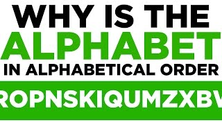 Download Why is The Alphabet In Alphabetical Order? Eight Completely Arbitrary Things Video