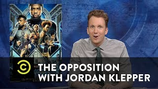 Download The Trumpian Plot of ″Black Panther″ - The Opposition w/ Jordan Klepper Video