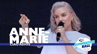 Download Anne-Marie - 'Ciao Adios' (Live At Capital's Summertime Ball 2017) Video
