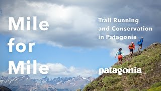 Download Mile for Mile: A Film About Trail Running and Conservation in Patagonia Video