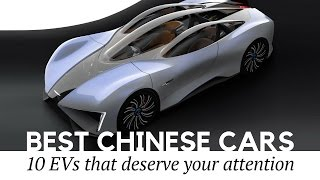 Download Top 10 Surprisingly Good Cars Made in China (Review of 2017 Electric Vehicles) Video